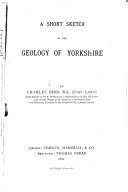 A Short Sketch of the Geology of Yorkshire