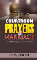 Courtroom Prayers for Marriage