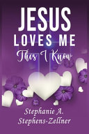 Jesus Loves Me This I Know Book