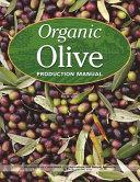 Organic Olive Production Manual