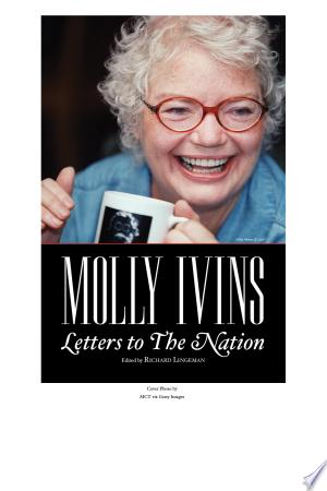 Molly Ivins: Letters to The Nation