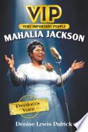 VIP  Mahalia Jackson
