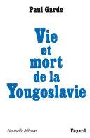Vie et mort de la Yougoslavie Pdf/ePub eBook