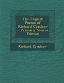 The English Poems of Richard Crashaw   Primary Source Edition