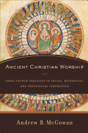 Pdf Ancient Christian Worship