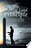 The Promise Land Principle