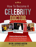 How to Become a Celebrity Doctor
