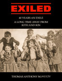 Exiled: 40 Years an Exile, a Long Time Away from Kith and Kin [Pdf/ePub] eBook