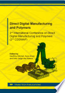 Direct Digital Manufacturing and Polymers
