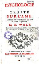 Psychologie, ou Traité sur l'ame par M. Wolf