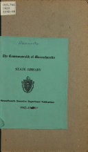 Cumulative Listing Of Publications Of Massachusetts Executive Agencies With Some Selected Publications Of The General Court Received At Massachusetts State Library