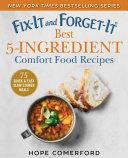Fix-It and Forget-It Best 5-Ingredient Comfort Food Recipes [Pdf/ePub] eBook
