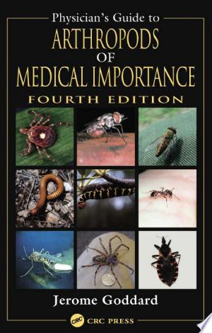 Download Physician's Guide to Arthropods of Medical Importance, Fourth Edition Free Books - Dlebooks.net