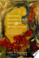Recovery  Meaning Making  and Severe Mental Illness