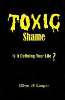 Toxic Shame