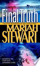 Final Truth, A Novel by Mariah Stewart PDF