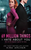 Read Online 69 Million Things I Hate About You For Free