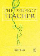 The The Perfect Teacher