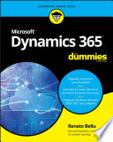 """Microsoft Dynamics 365 For Dummies"" by Renato Bellu"