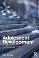 Adolescent development: longitudinal research into the self, personal relationships and psychopathology