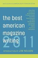 The Best American Magazine Writing 2011