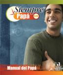 Siempre Papa   Fathering Handbook AM