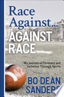 Race Against     Against Race Book