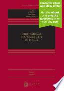 Professional Responsibility in Focus Book