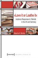 »Love it or Loathe it«