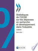 Statistiques de l'OCDE sur les dépenses en recherche et développement dans l'industrie 2016 ANBERD
