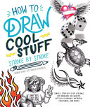 How To Draw Cool Stuff Stroke By Stroke