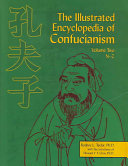 The Illustrated Encyclopedia of Confucianism  A M