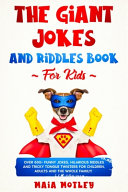 The Giant Jokes and Riddles Book For Kids