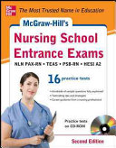 McGraw Hill s Nursing School Entrance Exams with CD ROM  2nd Edition