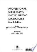Professional secretary's encyclopedic dictionary