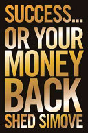 Success... Or Your Money Back Read Online