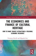 The Economics and Finance of Cultural Heritage