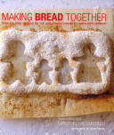 Making Bread Together