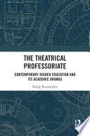 The Theatrical Professoriate