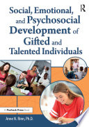 Social  Emotional  and Psychosocial Development of Gifted and Talented Individuals