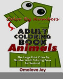 Color by Number Adult Coloring Book Animals