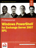 PROFESSIONAL WINDOWS POWERSHELL FOR EXCHANGE SERVER 2007 SP1