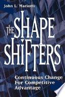The Shape Shifters