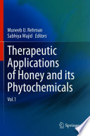 Therapeutic Applications of Honey and its Phytochemicals Book