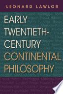 Early Twentieth-century Continental Philosophy