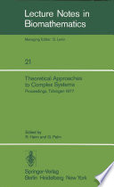 Theoretical Approaches to Complex Systems Book