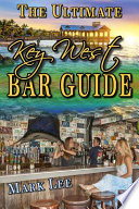 The Ultimate Key West Bar Guide Book PDF