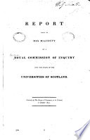 Report Made to His Majesty; Ordered, by the House of Commons, to be Printed, 7 October 1831