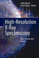 High Resolution X Ray Spectroscopy