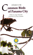 A Guide to the Common Birds of Panama City